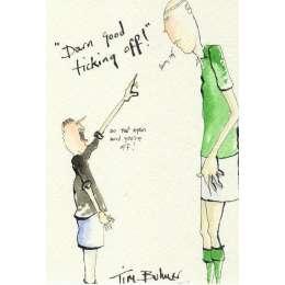 Tim Bulmer original watercolour 'Darn good Ticking Off!'